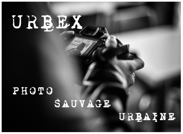 Visuel Urbex - Photo Sauvage Urbaine